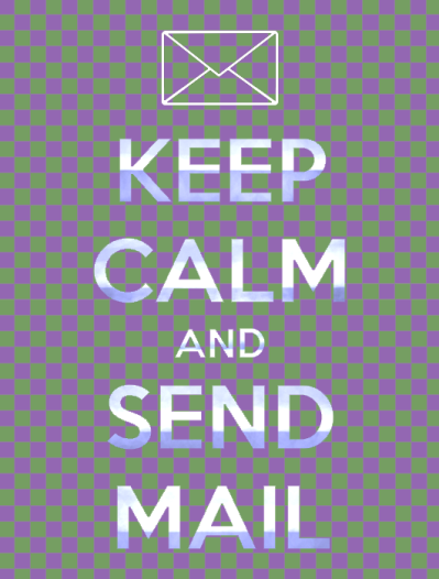 keep calm and send mail